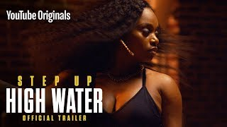 [Official Trailer] STEP UP: HIGH WATER Season 2