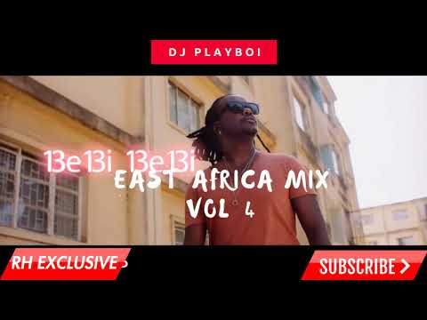 Hot New East Africa Hits -DJ PLAYBOY ft