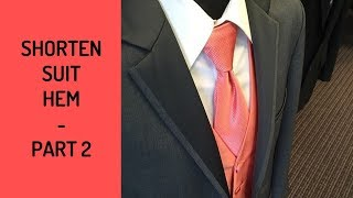 The 3-Part Suit Coat Series – Bottom Hemming, Part 2