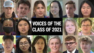 Voices of the Class of 2021