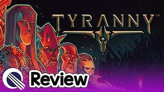 Tyranny Review
