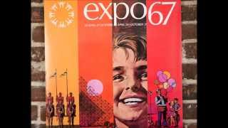 Expo 67   - Canada (The Centennial Song)