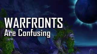 Warfronts Confuse Me
