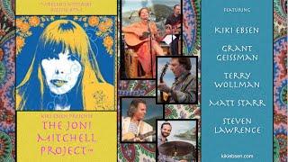 Rehearsing The Joni Mitchell Project™