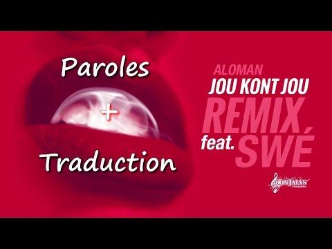 Aloman Feat Swé – Jou kont jou (Remix)
