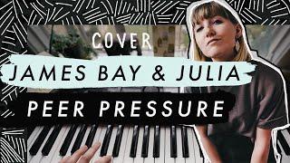 Peer Pressure   James Bay Feat. Julia Michaels (COVER)