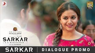 Sarkar  - OMG Ponnu Dialogue Promo | Thalapathy Vijay, Keerthy Suresh | A .R. Rahman
