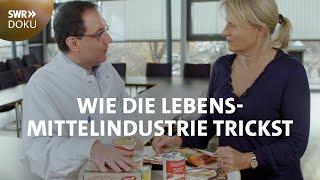 Die Wahrheit über Fertiggerichte - Wie die Lebensmittelindustrie trickst | SWR Doku