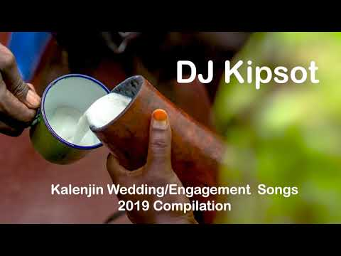 Kalenjin Wedding and Koito (Engagement) Songs – Best Compilation 2019 by DJ Kipsot