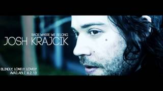 Josh Krajcik - Back Where We Belong