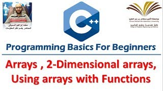 Download Youtube: 10- Programming with C++ , Arrays,Two dimensional array ,Array with Functions  برمجة