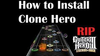 Tutorial) How To Install Clone Hero + Clone Hero Custom