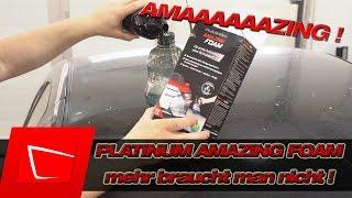 Platinum Amazing Foam Test - Weltweit erste All-in-Luxusreinigung ohne Schrubben! + Gewinnspiel!
