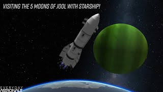 (Attempted to) Visit the 5 moons of Jool with Starship! (Kerbal Space Program)