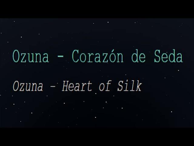 Ozuna - Corazon de Seda (English Lyrics Translation)