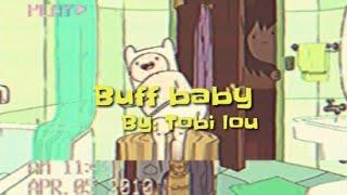Tobi Lou   Buff Baby (Lyric Video)