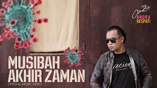 Download lagu Musibah Akhir Zaman Andra Respati Mp3