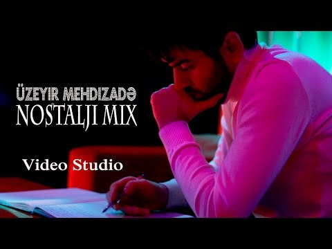 Uzeyir Mehdizade - Nostalji Mix (Official Video) mp3 yukle - mp3.DINAMIK.az