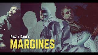 Bisz/Radex – Margines / Bisz/Radex – Margin
