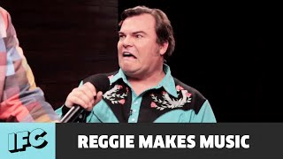 Reggie Makes Music | Jack Black | IFC