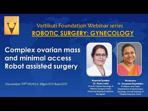 Complex Ovarian Mass and Minimal Access Robot Assisted Surgery