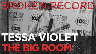 "Tessa Violet ""Broken Record"" in the Big Room part 2/4"