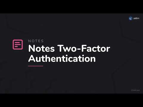 Notes Two-Factor Authentication