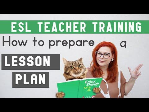 ESL TEACHER TRAINING: HOW TO CREATE A LESSON PLAN