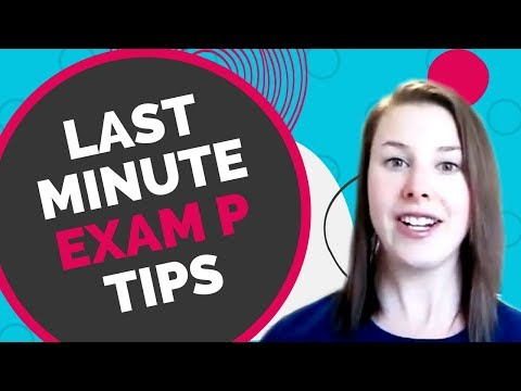 Top 3 Last Minute Exam P Tips (Try them all!) - YouTube
