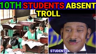 10TH STUDENT ABSENT TROLL
