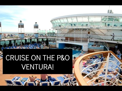 P&O Ventura Cruise 2015 | Review & Our Experience!