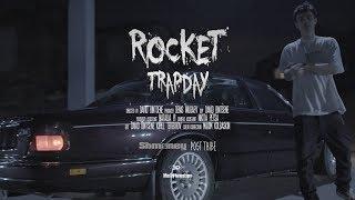 ROCKET - Trap Day