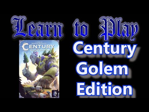Learn to Play: Century Golem Edition
