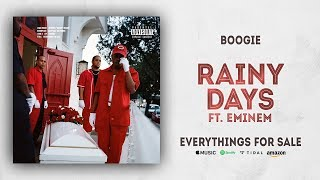 Boogie   Rainy Days Ft. Eminem (Everythings For Sale)