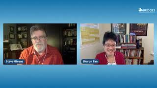 Bridges Conversations: Sharon Tan