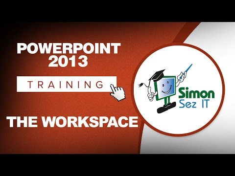 Microsoft PowerPoint 2013 Training - The Workspace - YouTube