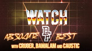 WATCH: ABSOLUTE BEST OF DON'T FLOP With CRUGER, BAMALAM And CAUSTIC