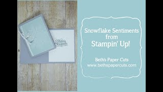 Snowflake Sentiments Christmas Card ~ Beths Paper Cuts