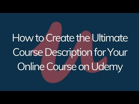 How to Create the Ultimate Course Description for Your Online ...