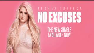 Meghan Trainor   No Excuses{hour Version}