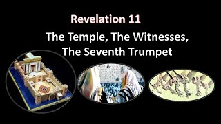 Ps Danny Pang – Revelation 11 – The Temple, The Witnesses, The Seventh Trumpet