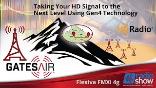 Taking Your HD Signal to the Next Level Using Gen4 Technology (from 2020 Radio Show webinar)