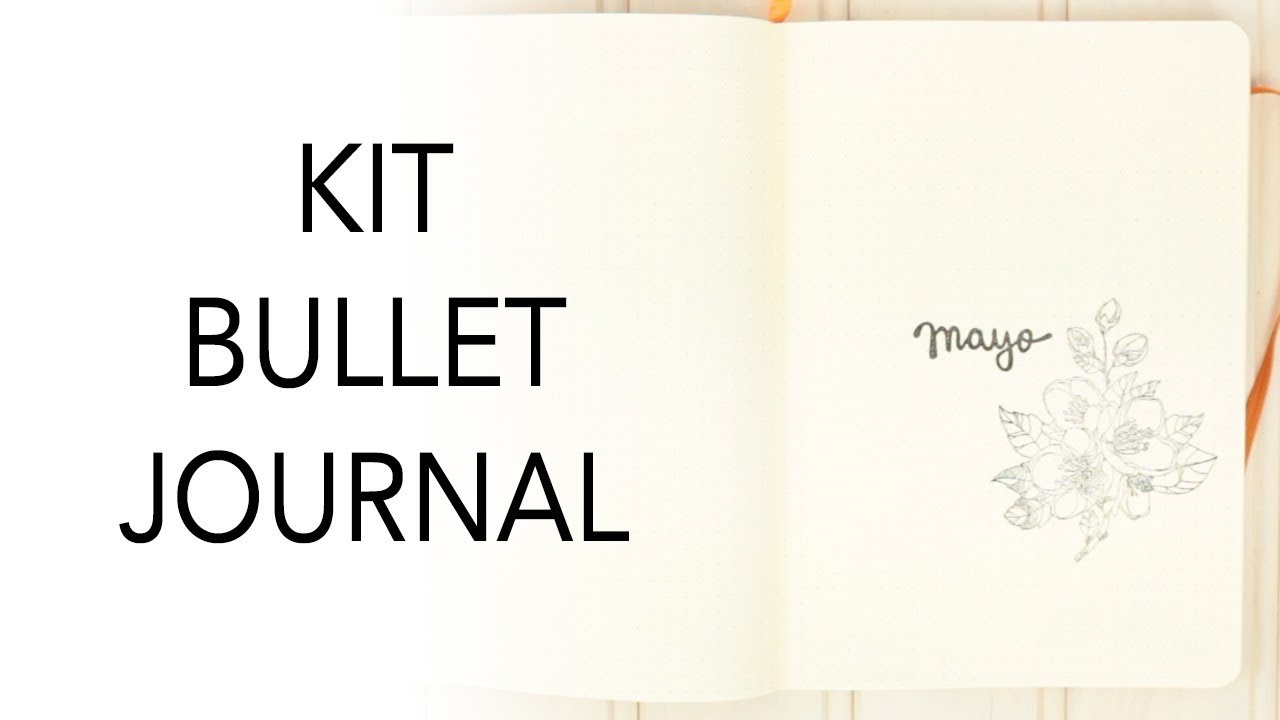 Bullet Journal Mayo 2018 + ¿Qué llevo en mi kit de bullet journal?