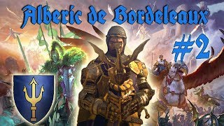 Alberic de Bordeleaux Mortal Empires Campaign #2   HONORLESS BRUTES!