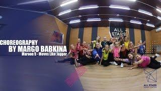 Maroon 5 - Moves Like Jagger. Choreography by Margo Babkina. All Stars Dance Centre 2018