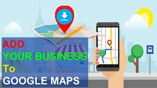 How to Add and List Business on Google Map | Google Free Local Business Listing