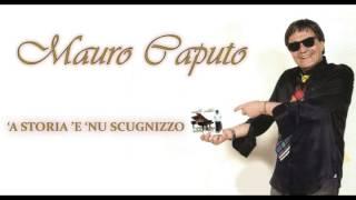 Mauro Caputo A Storia 'e 'nu Scugnizzo