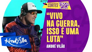 ANDRÉ VILÃO TEVE DEPRESSÃO?