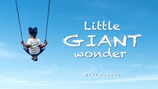 [POEM VIDEO] Little Giant Wonder