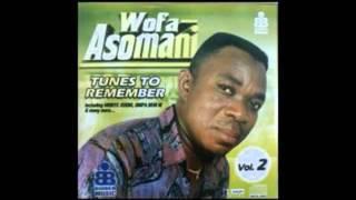 Wofa Asomani -   Kae Me
